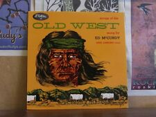 ED MCCURDY, SONGS OF THE OLD WEST - ELEKTRA LP EKL-112