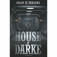 House of Darke, Colin R. Parsons, Very Good Book
