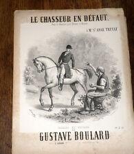 le chasseur en défaut duo de chasse ténor et basse piano chant 1889 Gust Boulard
