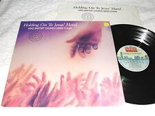 "King Baptist Church Mass Choir ""Holding On To Jesus' "" 1990 Black Gospel LP, VG+"