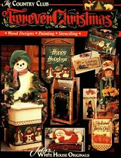 Forever Christmas: Wood Designs/Painting/Stenciling [Country Club] (1998, PB)