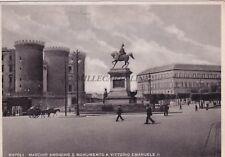 NAPOLI - Maschio Angioino e Monumento a Vittorio Emanuele II 1947