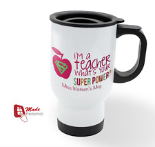 PERSONALISED Travel Thermal Mug 14oz - Teacher Thank you Gift- Super Power