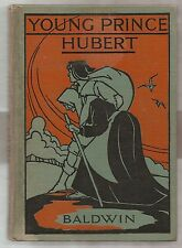 YOUNG PRINCE HUBERT 1931 SIDNEY BALDWIN 1st PRINT INSCRIBED-SIGNED ILLUSTRATED