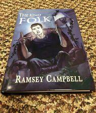 THE KIND FOLK Ramsey Campbell 1st ed 100 COPY SIGNED/LIMITED HC UK IMPORT fine