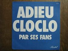 FANS 45 TOURS FRANCE ADIEU CLOCLO CLAUDE FRANCOIS (2)