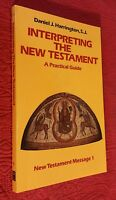 Interpreting the New Testament : A Practical Guide Vol. 1 by Daniel J....