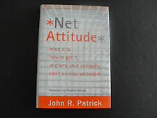 Net Attitude : What It Is, How to Get It, and Why Your Company Can't Survive...