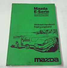 Werkstatthandbuch Mazda E - Serie Allradantrieb Servolenkung Stand 1986