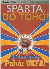 ORIG. PRG Champions League 2005/06 AC Sparta Praga-FC Thun!!! RARO