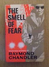 Raymond Chandler. The Smell of Fear. 14 Stories. 1965. H. Hamilton. London