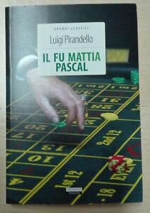 Il fu Mattia Pascal Luigi Pirandello Crescere Edizioni LIBRO Nuovo rovinato