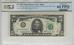 1988 $5 FEDERAL RESERVE NOTE PARTIAL MATTE OFFSET PRINTING ERROR PCGS B 64 PPQ