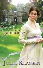 The Girl in the Gatehouse, Julie Klassen, Good Condition, Book