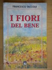 I fiori del benetaccola francescoEMIvento del sudpoesia emmaus prato toscana