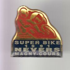 RARE PINS PIN'S .. MOTO MOTORCYCLE SUPER BIKE 1991 NEVERS MAGNY-COURS 58 ~DE