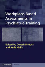 Workplace Based Assessments in Psychiatric Training by Cambridge University...
