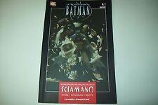 LE LEGGENDE DI BATMAN N.1-SCIAMANO-PLANETA DeAGOSTINI DC-2007 COME NUOVO!!