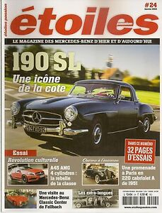 ETOILES PASSION 24 MERCEDES A45 AMG 190 SL COUPE HARDTOP 220 CABRIOLET A 1951