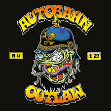 CD Autoroute Outlaw Are You One Too CD