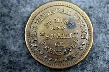 Civil War Token Army and Navy Federal Union Must and Shall Be Preserved! #J07876