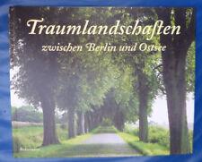 Buch : Traumlandschaften zwischen Berlin und Ostsee  -  Manfred Schulz