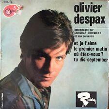 """Olivier Despax - Et je l'aime (Reprise des Beatles ) - Vinyl 7"""" 45T (Single)"""