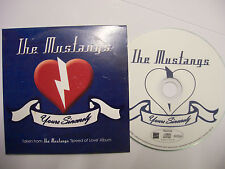 THE MUSTANGS Yours Sincerely – 2013 UK CD Card Sleeve – Blues Rock - RARE!