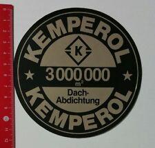 Aufkleber/Sticker: Kemperol 3000000 m2 Dach-Abdichtung (23021766)