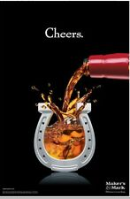 """Makers Mark """"cheers"""" 18 By 26 Poster. New"""