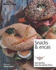 Livre de cuisine  - Snacks et Encas - 100 recettes pour les petites faims