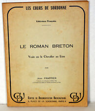1964 French Book Cours De Sorbonne Le Roman Breton Yvain Chevalier au Lion