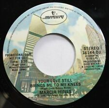 Soul Promo Nm! 45 Marcia Hines - Your Love Still Brings Me To My Knees / Your Lo