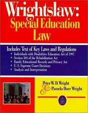 Wrightslaw Special Education Law by Pamela D. Wright; Peter W. D. Wright