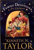 Family Devotions for Children by Kenneth N Taylor Tyndale Kids used paperback