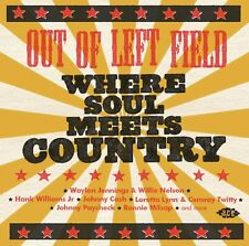 OUT OF LEFT FIELD-WHERE SOUL MEETS COUNTRY  CD NEUF