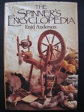 THE SPINNER'S ENCYCLOPEDIA by ENID ANDERSON
