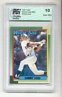 1990 Topps Sammy Sosa Rookie Card PGI 10 gem ORIOLES