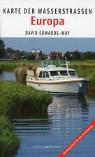 Edwards-May, D: Karte der Wasserstraßen Europa von David Edwards-May (2015, Kunststoffeinband)