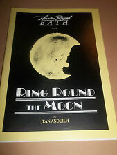 """THEATRE ROYAL BATH """" RING ROUND THE MOON """" THEATRE PROGRAMME 1988"""