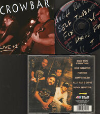 CROWBAR LIVE + 1 NEW CD 6 track 1994