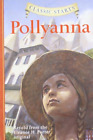 Retold From The Eleanor H-Classic Starts: Pollyanna BOOK NEUF