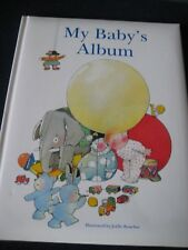 My Baby's Album, illustrated by Joelle Boucher