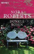 Nora Roberts - Dunkle Rosen: Garten-Eden-Trilogie /4