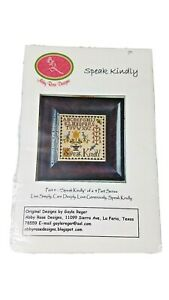 Abby Rose Designs SPEAK KINDLY  pt 4 of a 4pt series Cross Stitch Pattern-new