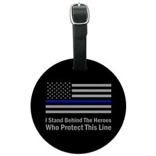 I Stand Behind Thin Blue Line American Round Leather Luggage Card ID Tag