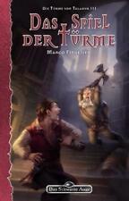 DSA Roman - Das Spiel der Türme - Die Türme von Taladur 3 Marco Findeisen (2012)