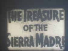 TREASURE OF THE SIERRA MADRE SUPER 8 B/W SOUND 400FT CINE 8MM FILM BOGART 1921