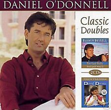 DANIEL O'DONNELL - THE LAST WALTZ / FOLLOW YOUR DREAM - 2 CD IRISH COUNTRY MUSIC