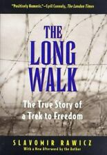 The Long Walk : The True Story of a Trek to Freedom by Slavomir Rawicz (1997,...